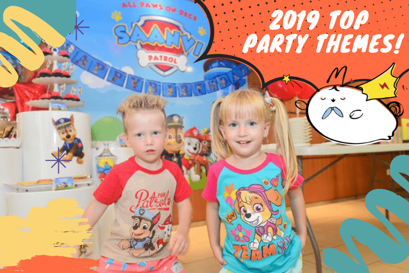 2019 Top Party Themes for Children's Birthdays